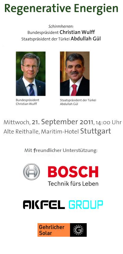 Regenerative Energien Schrimherren: Bundespräsident Christian Wulff und Staatspräsident der Türkei Abdullah Gül